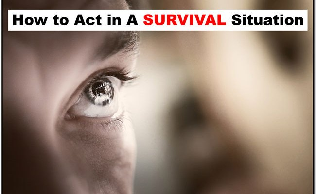 How to act in a survival situation #stress #survival #situationalawareness