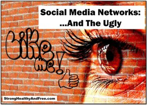 Social Media Networks: the good, the bad and the ugly pt 2! #socialmedia #uglytruth