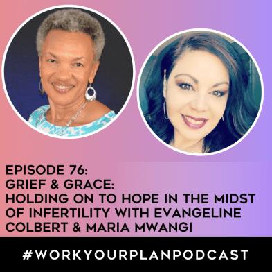 episode 76 grief grace infertility