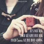 <p>It's not how much we give but how much love we put into giving!  #marriage #giving</p>