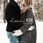 <p>Love is a verb.  Love is active.  LOVE DOES! #marriage</p>