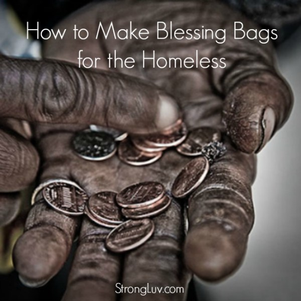 how to make blessing bags for the homeless