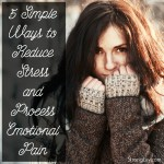 5 ways reduce stress process emotional pain