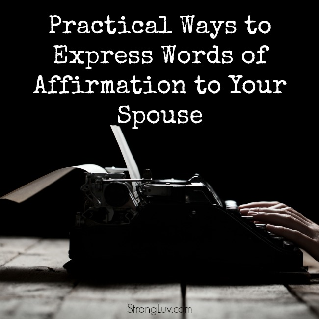 how to express words of affirmation