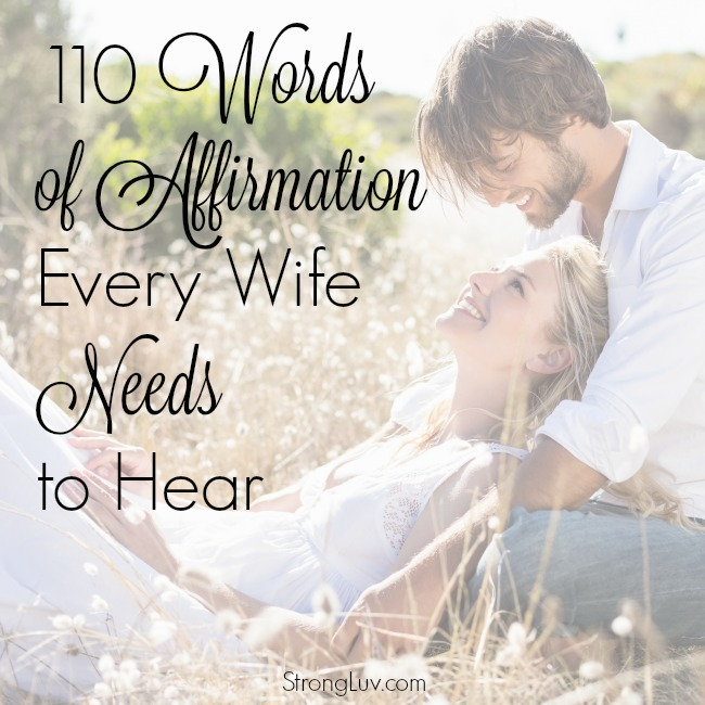110 words of affirmation every wife needs to hear