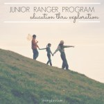 The Junior Ranger Program – Education thru Exploration