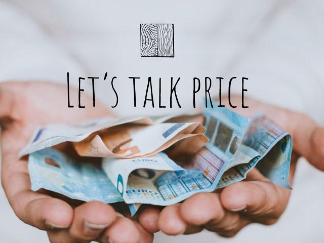 Let's talk price