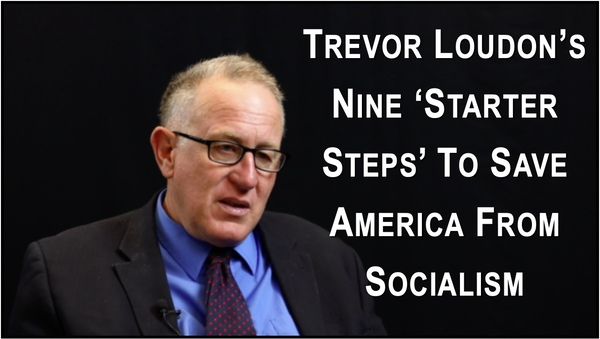 Trevor Loudon's Plan to Save American from Socialism