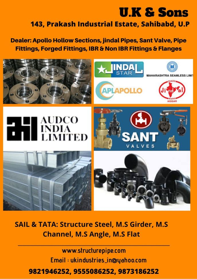 U.K & Sons - Structure Steel, Jindal Pipes, Apollo Pipes, Pipe fittings