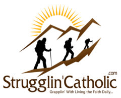 Strugglin'Catholic.com