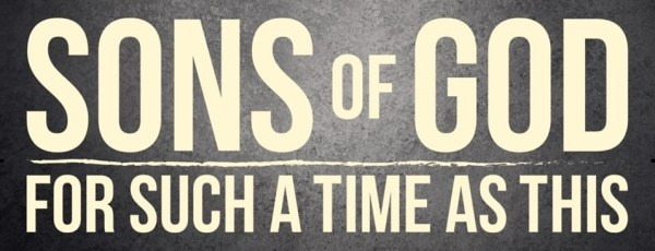 Sons Of God Time as This