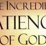 Blog Topic: 'God's Infinite Patience - He is Risen'