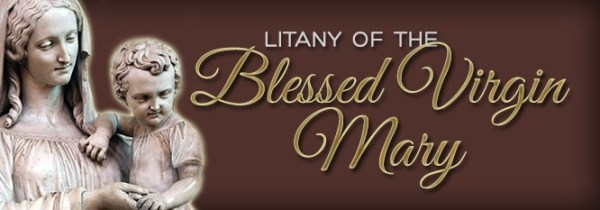 Litany of Blessed Virgin Mary