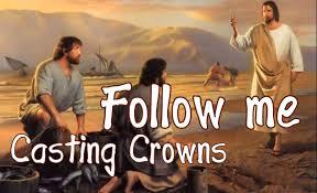 Follow Me Casting Crowns