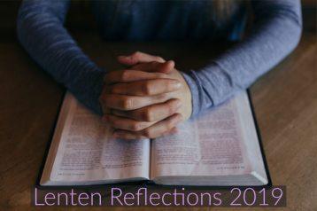 Lenten Reflections 2019
