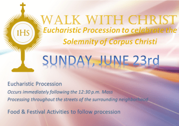 Next Sunday Walk With Christ - Eucharistic Procession 23rd June at 3pm
