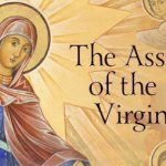 Newsletter: 15th August 2021 - The Assumption of the Blessed Virgin Mary