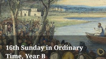 Newsletter: 18th July 2021 - 16th Sunday Ordinary Time Year B