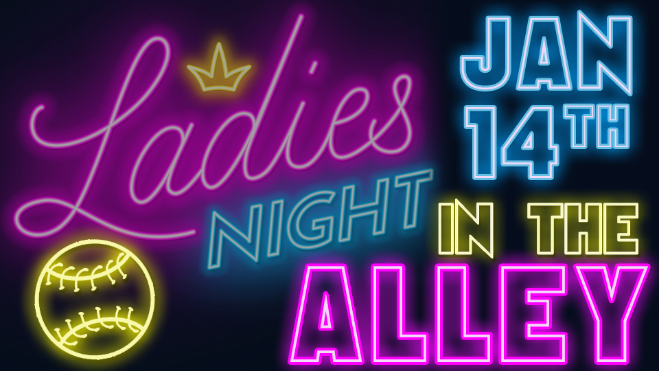 ST. THOMAS COED PRESENTS: LADIES NIGHT IN THE ALLEY- JANUARY 14TH