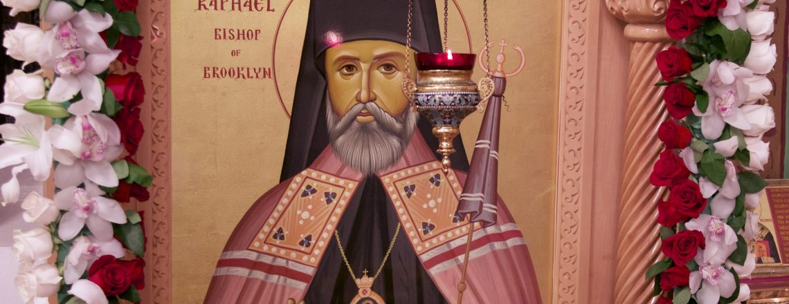 Liturgy for St. Raphael of Brooklyn (Homily)