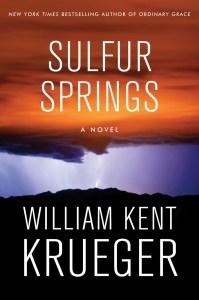 'Sulfur Springs,' by William Kent Krueger