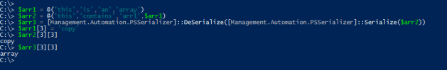Deep Copy Powershell array using serialization