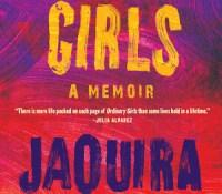 Blog Tour– Ordinary Girls by Jaquira Diaz