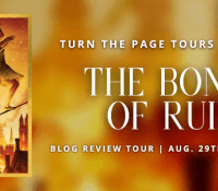 Blog Tour- The Bones of Ruin by Sarah Raughley