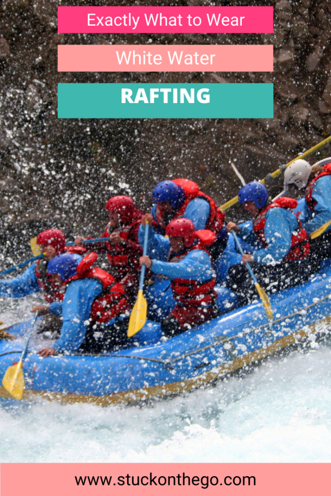 what to wear white water rafting | whitewater rafting | clothes for white water rafting | what should you wear white water rafting | what do you need for white water rafting