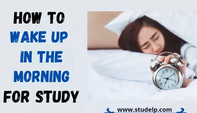 waking up early tips- how to wake early and study