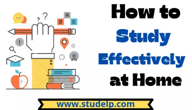 how to study effectively at home