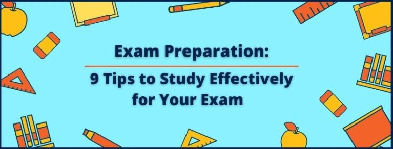 Exam preparation tips: Study effectively for the exam