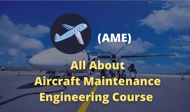 Aircraft Maintenance Engineering Course