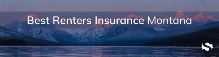 Montana Renters Insurance, Renters Insurance Montana, Renters Insurance In Montana, MT Renters Insurance, Renters Insurance MT