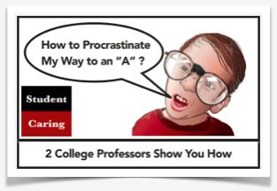 How to Procrastinate | Student Caring