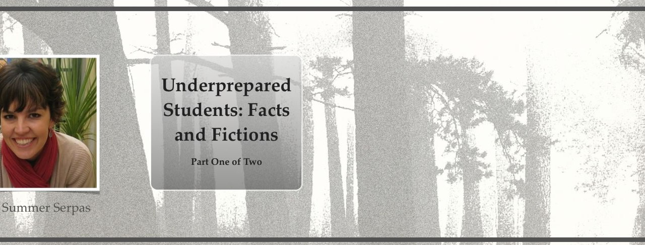SC 41 #1 Underprepared Students: Facts and Fictions