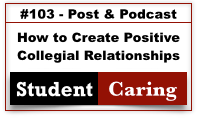 How to Create Positive Collegial Relationships