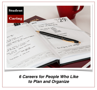 6 Careers for People Who Like to Plan and Organize