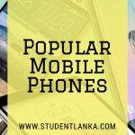 Popular Moible phones in Sri Lanka