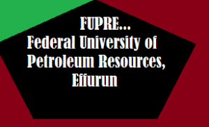 Steps to check Federal University of Petroleum Resources, FUPRE Admission status on Checker portal
