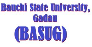 BASUG admission list. Check Bauchi State University, Gadau admission status portal