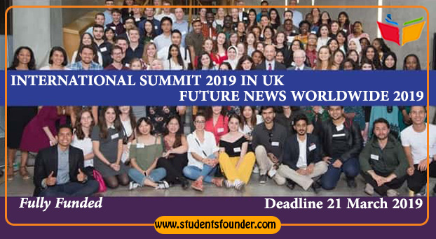 FULLY FUNDED INTERNATIONAL SUMMIT 2019 IN UK – FUTURE NEWS WORLDWIDE 2019