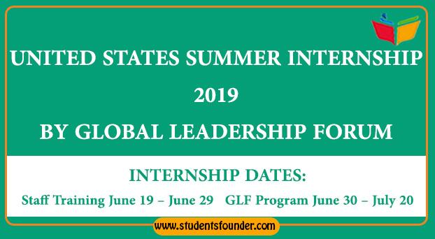 UNITED STATES SUMMER INTERNSHIP 2019 BY GLOBAL LEADERSHIP FORUM