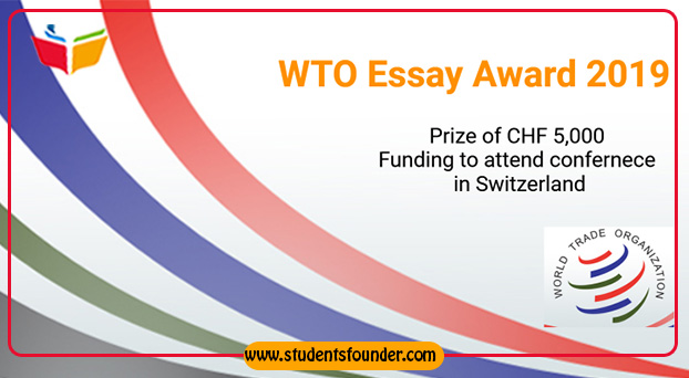 WTO ESSAY AWARD 2019 (PRIZE OF CHF 5,000 TO THE AUTHOR(S) OF THE WINNING ESSAY)