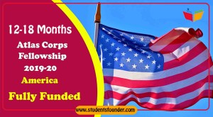 ATLAS CORPS FELLOWSHIP 2019-2020 IN UNITED STATES OF AMERICA [FULLY FUNDED]