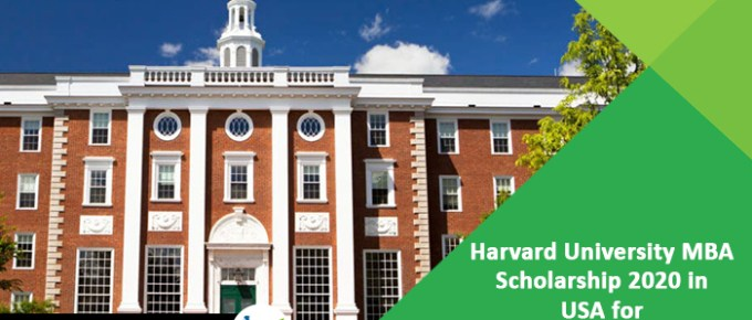 Harvard-University-MBA-Scholarship-2020-in-USA-for-International-Students