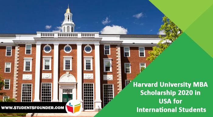 Harvard University MBA Scholarship 2020 in USA for International Students
