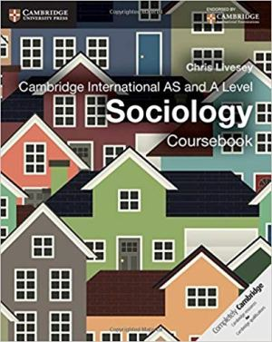 Cambridge International AS and A Level Sociology Coursebook (CHRIS LIVESEY)