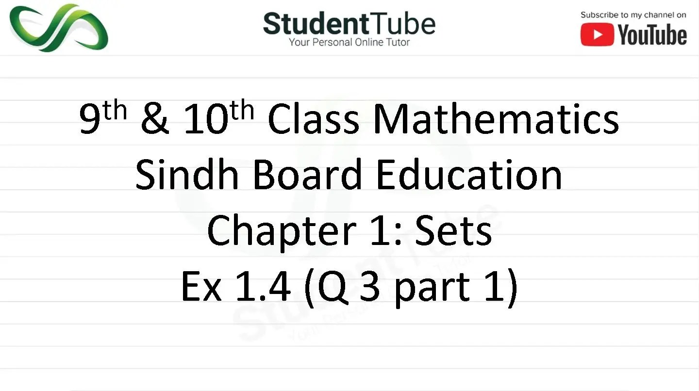 Chapter 1 - Exercise 1.4 Q 3 part 1 (9 & 10 Mathematics - Sindh Board) by Student Tube