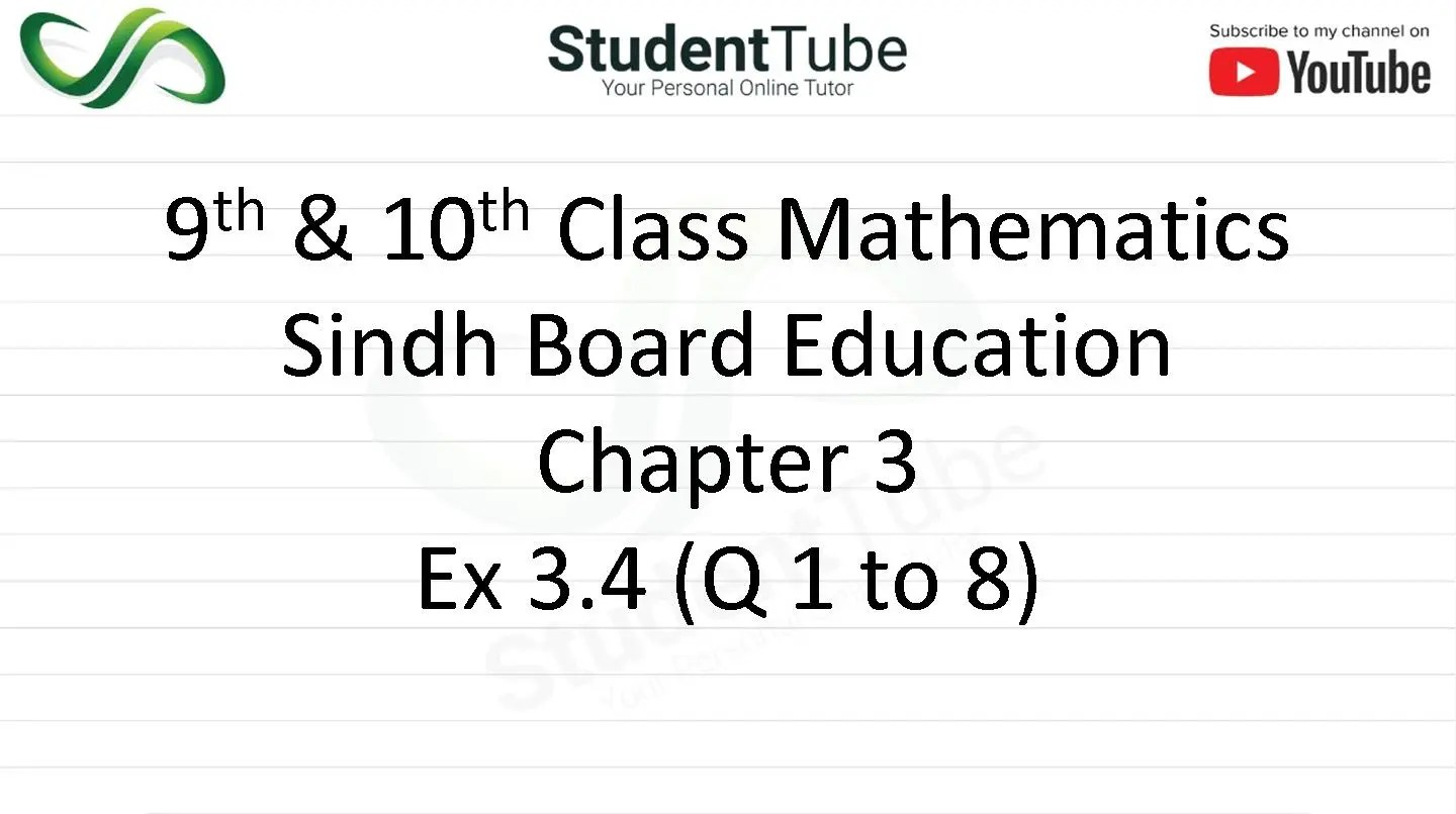 Chapter 3 - Exercise 3.4 Q 1 to 8 (9 & 10 Mathematics - Sindh Board) by Student Tube